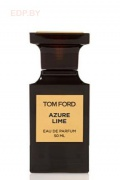 TOM FORD - Azure Lime 50ml edp