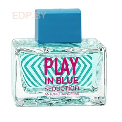 ANTONIO BANDERAS - Blue Seduction Play (L) 80ml туалетная вода