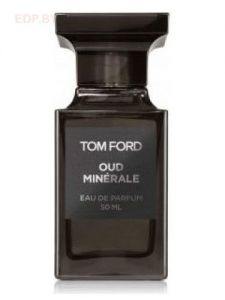 TOM FORD - Oud Minerale (U) 50ml парфюмерная вода