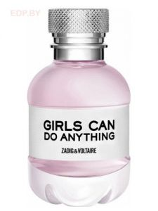 Zadig & Voltaire - Girls Can Do Anything (L) 50ml парфюмерная вода