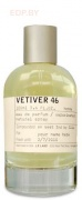 LE LABO - Vetiver 46 100ml edp