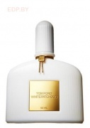 TOM FORD - White Patchouli (L) 100ml парфюмерная вода