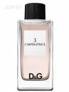 DOLCE & GABBANA - D&G 3 L'Imperatrice 100ml туалетная вода, тестер